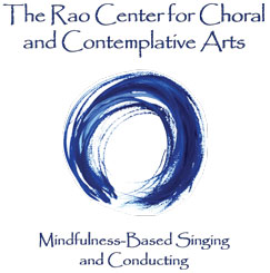 The Rao Center for Choral and Contemplative Arts